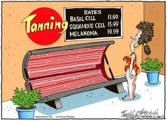 Why use a solarium? These days there are many alternatives: spray tans, self tanning moisturisers, bronzers. Give your skin a break.
