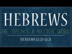Hebrews 12:18-13:25, http://www.calvaryhillsboro.org/ http://www.calvarybeaverton.org/