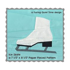 Ice Skate Paper Pieced Pattern by DuringQuietTime on Etsy, $4.50