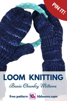 LOOM KNIT Basic Chunky Mittens LOOM: 24 peg, Premium Chunky Round Loom (mint color loom) YARN: Approx 110 yds of bulky weight merino wool. Malabrigo Chunky in Paris Night color. Round Loom Knitting, Loom Knitting Stitches, Knifty Knitter, Loom Knitting Projects, Baby Knitting Patterns, Loom Patterns, Loom Yarn, Loom Knit Hat, Knit Mittens