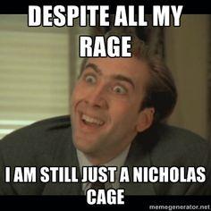 accb83cbc33323fae2c42016d748e9fc nicholas cage funny diet meme nick cage necklace google search despite all my rage, i am