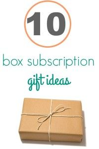 Box Subscriptions make great gifts.  Here are 10 ideas to get you started on your shopping.