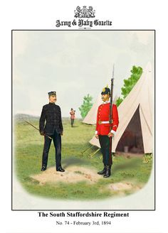 The South Staffordshire Regt British Army Uniform, British Uniforms, Military Art, Military History, Edwardian Era, Victorian Era, Red Coats, Army & Navy, Armies