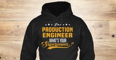 I'm A(An) Production Engineer . What's Your Superpower?. If You Proud Your Job, This Shirt Makes A Great Gift For You And Your Family. Ugly Sweater Production Engineer, Xmas Production Engineer Shirts, Production Engineer Xmas T Shirts, Production Engineer Job Shirts, Production Engineer Tees, Production Engineer Hoodies, Production Engineer Ugly Sweaters, Production Engineer Long Sleeve, Production Engineer Funny Shirts, Production Engineer Mama, Production Engineer Boyfriend, Production…