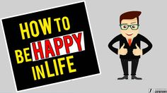 Are you wondering about How to be Happy in Life? Watch these ten simple things from which you should stay away to be happy in life. There are so many unneces. Happy Teens, Happy Kids, Best Motivational Videos, Simple Things, Life, Fictional Characters, Happy Children, Fantasy Characters