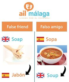"Even if #Spanish and #English words sound similar, for instance it is not the same asking for ""sopa"" than ""soap"" #falsefriend #Spanishvocab #learnSpanish #Spanishschool"