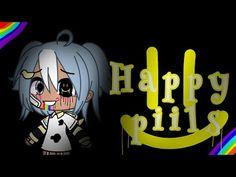 Happy Pills :): Tradução Adaptada~GLMV Gacha Life