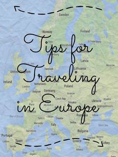 Traveling in Europe tips