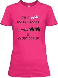 I'm a Real estate agent Limited Edition | Teespring