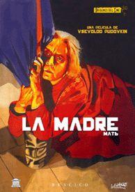 La madre (1926) URSS. Dir.: Vsevolod Pudovkin. Drama. Revolución Rusa - DVD CINE 2284