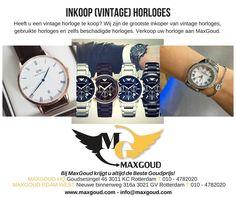Heeft u een (vintage) horloge die u graag wilt verkopen? Verkoop deze aan MaxGoud. #maxgoud #watches #horloge #vintage #nieuw #kapot #rotterdam #rotterdamcentrum #goudsesingel #nieuwebinnenweg #goud #zilver #inkoop #verkoop #besteprijs #bekendvanVaraKassa #sieraden #juwelen