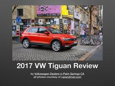 17 Volkswagen Tiguan Review for VW Dealers Palm Springs CA  Just How Safe is VW's Tiguan for 2017?  There is 7 Stability-Enhancing Systems on the all new 2017 VW Tiguan.  - Electronic Brake-Pressure Distribution  which assists in appropriate braking power needed when in a braking hard  scenario.  - Electronic Stability Control (ESC) can adjust the energy from the motor to apply the correct amount of power and rotation to each and every wheel.  Read to see more info.