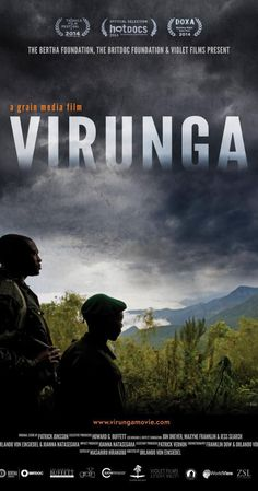 Virunga (2014) Directed by Orlando von Einsiedel. A group of brave individuals risk their lives to save the last of the world's mountain gorillas; in the midst of renewed civil war and a scramble for Congo's natural resources.