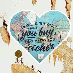 #travel is the only #thing you buy that makes you richer #happiness #quote #ecuaculture #allyouneedisecuador