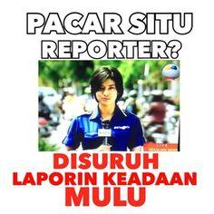 Pacar Situ Reporter Yak