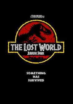 Jurassic Park 2-The Lost World was good I love all the Jurassic park movies best movies ever made