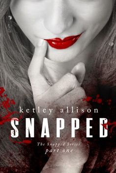 Book review of the entire Snapped Series by Ketley Allison: http://olivia-savannah.blogspot.nl/2015/04/the-snapped-series-mini-reviews-giveaway.html