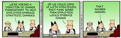 #changemanagement #dilbert