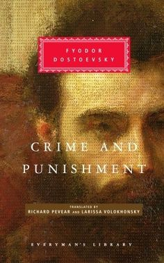The Hardcover of the Crime and Punishment (Pevear / Volokhonsky Translation) (Everyman's Library) by Fyodor Dostoevsky, Fyodor Dostoyevsky Ap Literature, Russian Literature, Classic Literature, Classic Books, Best Books For Men, Good Books, Books To Read, Amazing Books, Any Book
