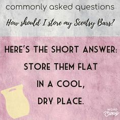 How Should I Store My Scentsy Bars Car Bar, Scented Wax Warmer, Walk By Faith, Scentsy, Natural Oils, Fragrance, Words, Store, Marketing