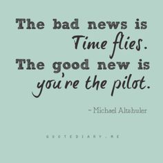 You're the pilot!