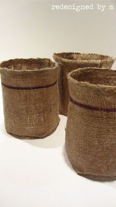 DIY burlap containers. Super easy! Plus super cheap if you already have everything you need. Specially if you DIY your own modge-podge.