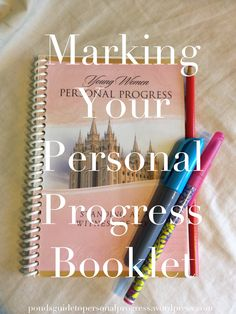 Marking Your Personal Progress Booklet.  Great way to personalize Personal Progress.