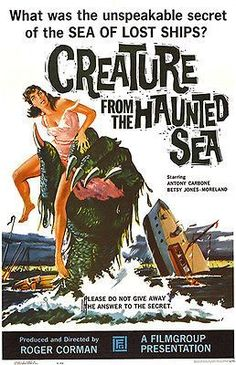 Horror: * Creature from the Haunted Sea * Roger Corman Movie Poster 1961 Horror Vintage, Retro Horror, Sci Fi Horror, Horror Films, Classic Movie Posters, Classic Horror Movies, Classic Films, Retro Posters, Fiction Movies