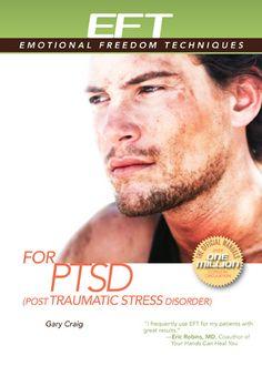EFT for PTSD: (Post-Traumatic Stress Disorder) (EFT: Emotional Freedom Techniques): Amazon.de: Gary Craig: Englische Bücher
