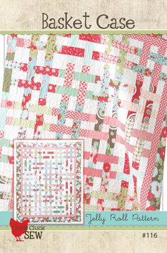 Basket Case Quilt Pattern by Allison Harris for Cluck Cluck Sew. Easy and takes one Jelly Roll. Jelly Roll Quilt Patterns, Easy Quilt Patterns, Sewing Patterns, Tatting Patterns, Jellyroll Quilts, Easy Quilts, Amish Quilts, Cluck Cluck Sew, Vintage Sewing Machines