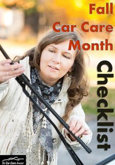 October is Fall Car Care Month- checklist to start thinking about fall & winter car care!