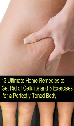 13 Ultimate Home Remedies to Get Rid of Cellulite