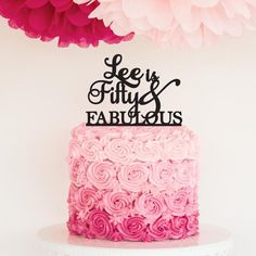 Fifty and Fabulous Personalized Birthday Cake Topper -   - Pink Poppy Party Shoppe - 1