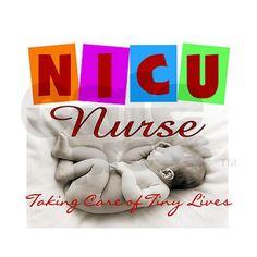 Here's to the NICU nurses that saved my Grandson's life...God Bless You.