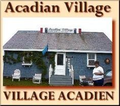 Acadian Village - Homepage - Van Buren, Maine