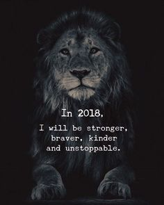 In I will be stronger, braver, kinder and unstoppable life quotes quotes quote inspirational quotes strong brave life quotes and sayings Great Quotes, Quotes To Live By, Me Quotes, Motivational Quotes, Inspirational Quotes, Sensible Quotes, Tiger Quotes, Courage Quotes, Strength Quotes