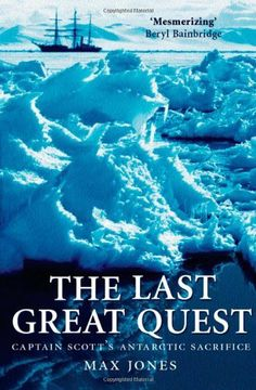 Buy The Last Great Quest: Captain Scott's Antarctic Sacrifice by Max Jones and Read this Book on Kobo's Free Apps. Discover Kobo's Vast Collection of Ebooks and Audiobooks Today - Over 4 Million Titles! Max Jones, Captain Scott, University Of Manchester, Greatest Adventure, Book Publishing, Explore, Free Apps, Audiobooks, Ebooks