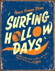 March Hobie Surf Shop in Dana Point! We are showing Bruce Brown's 'Surfing Hollow Days'! Bring your friends and family! Retro Surf, Vintage Surf, Surf Movies, Vintage Tin Signs, Surfing Pictures, California Love, Surf Art, Surf Style, Surf Girls