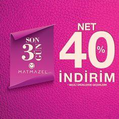 Seçili ürünlerde net %40 indirim için son 3 gün!  Matmazel, #MaltepePark 2. Katta.