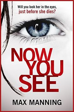 Now You See: A gripping serial killer thriller that will ... https://www.amazon.co.uk/dp/B074F28WLP/ref=cm_sw_r_pi_dp_x_Zj82zb4CMG9SD