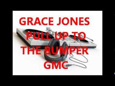 "Grace Jones ""Pull Up To The Bumper"" (12-inch version, 1981)"