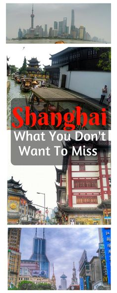 China Travel - Shanghai Travel Guide and 3 day Itinerary. What you don't want to miss on your visit: The Bund, Nanjing Road, Yuyuan Garden, Shanghai Zhujiajiao Ancient Town, and how to use the metro to get around.