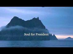 Soul for President: For a life of bliss, vote Soul. www.lesleysking.com