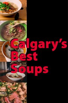 These Calgary restaurants serve piping hot bowls of comfort food Calgary Restaurants, Wine Recipes, Bowls, Things To Do, Soup, Dining, Breakfast, Travel, Serving Bowls
