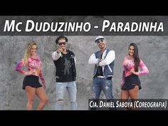 Mc Duduzinho - Paradinha Cia. Daniel Saboya (Coreografia) - YouTube