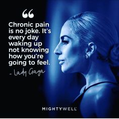 I really am so appreciative to Lady Gaga for shining a light on Fibromyalgia and Chronic Pain Fibromyalgia Pain, Chronic Migraines, Endometriosis, Fibromyalgia Quotes, Migraine Quotes, Chronic Tiredness, Lady Gaga, Chronic Illness Quotes, Chronic Fatigue Syndrome Diet