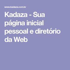 Kadaza - Sua página inicial pessoal e diretório da Web