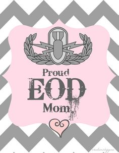 CreationsbyGena♥ : Proud EOD mom Marsoc Marines, Army Crafts, Special Operations Command, Air Force Mom, Proud Wife, Navy Sailor, Army Mom, Army Soldier, American Soldiers