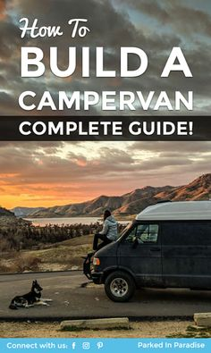 The most complete article on how to build a campervan conversion! This step-by-step process takes you through how to buy a van, how to build a DIY camper, how to install solar and electrical items. Van life layouts, interiors, and tips and tricks to live on the road! Everything you would need to know about #vanlife via @parkedinparadise