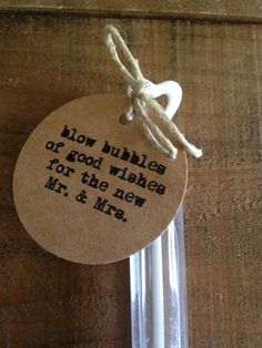 "50 Bubble Tags. $10 USD ""blow bubbles of good wishes for the new Mr. & Mrs."""